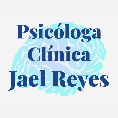 Psicóloga Clínica Jael Reyes