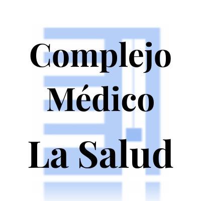 """Complejo Médico """"La Salud"""""""
