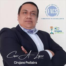 Dr. César Augusto López  Vaca, Cirugía Pediátrica